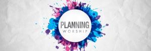 Planning-Worship